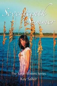 Paperback Seventeenth Summer : The Sarah Bowers Series Book