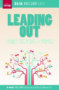 Paperback Leading Out: Connecting People to Purpose Book