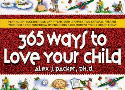 365 Ways to Love Your Child 0440505909 Book Cover