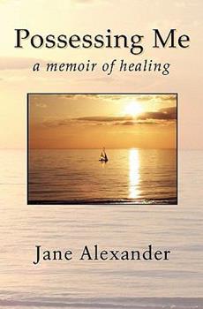 Paperback Possessing Me: A Memoir of Healing Book