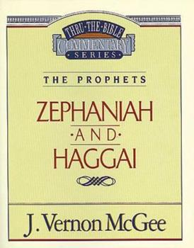 Zephaniah / Haggai - Book #31 of the Thru the Bible