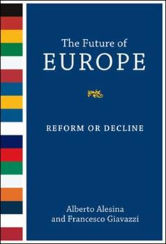 Paperback The Future of Europe: Reform or Decline Book