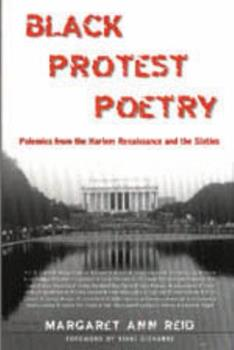 Paperback Black Protest Poetry: Polemics from the Harlem Renaissance and the Sixties Book