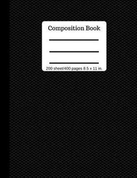 Paperback Composition Book 200 Sheet/400 Pages 8.5 X 11 In.: Black Pattern Cover Notebook College Ruled (Composition Notebook Journal) Book