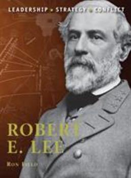 Robert E. Lee - Book #7 of the Command