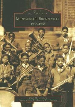 Milwaukee's Bronzeville: 1900-1950 - Book  of the Images of America: Milwaukee, Wisconsin