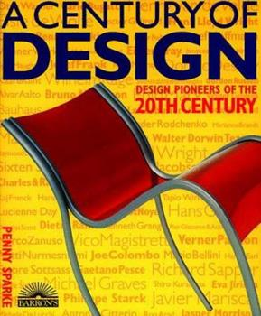 Hardcover Century of Design, A: Design Pioneers of the 20th Century Book