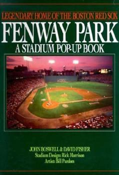 Fenway Park: Legendary Home of the Boston Red Sox 0316103373 Book Cover