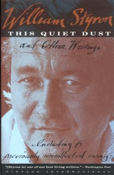 This Quiet Dust: And Other Writings 039450934X Book Cover