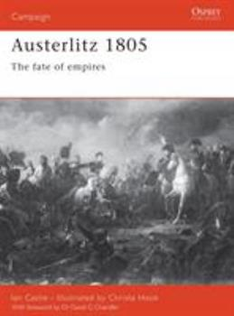 Austerlitz 1805: The fate of empires (Campaign) - Book #101 of the Osprey Campaign