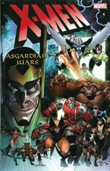 X-Men: The Asgardian Wars - Book #9 of the Uncanny X-Men 1963-2011