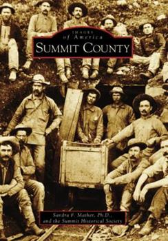 Summit County - Book  of the Images of America: Colorado