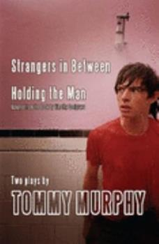 Paperback Strangers in Between / Holding the Man: Adaptation: Holding the Man: Adaptation Book