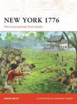 New York 1776: The Continentals' first battle (Campaign) - Book #192 of the Osprey Campaign