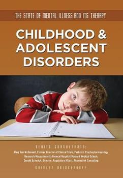 Childhood & Adolescent Disorders - Book  of the State of Mental Illness and Its Therapy