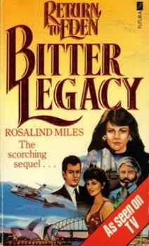 Bitter Legacy - Book #2 of the Return to Eden