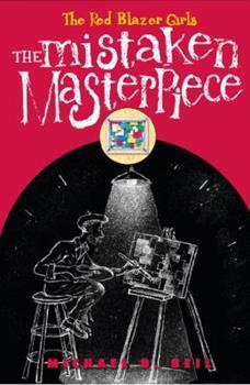 The Mistaken Masterpiece - Book #3 of the Red Blazer Girls