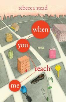 Paperback When You Reach Me: (Newbery Medal Winner) (Yearling Newbery) Book