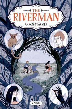 The Riverman - Book #1 of the Riverman Trilogy
