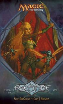 Eventide - Book #60 of the Magic: The Gathering