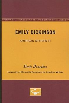 Emily Dickinson - American Writers 81: University of Minnesota Pamphlets on American Writers 0816605432 Book Cover