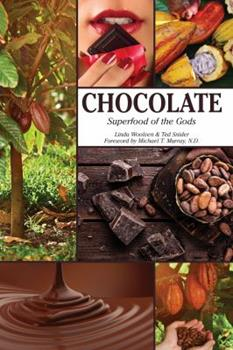 Chocolate Superfood of the Gods 0940676494 Book Cover