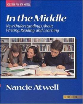 Paperback In the Middle : New Understanding about Writing, Reading, and Learning Book