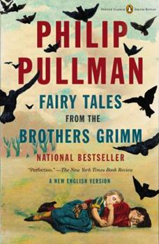 Paperback Fairy Tales from the Brothers Grimm: A New English Version (Penguin Classics Deluxe Edition) Book