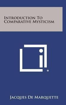 Hardcover Introduction to Comparative Mysticism Book