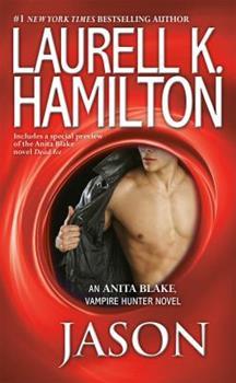 Jason - Book #23 of the Anita Blake, Vampire Hunter