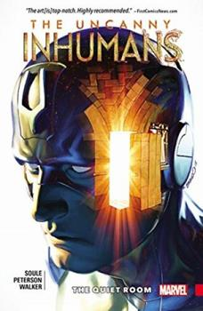Uncanny Inhumans, Volume 2: The Quiet Room - Book #23 of the Inhumans in Chronological Order