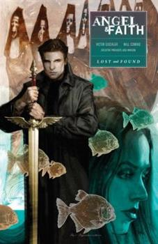 Angel & Faith: Lost and Found - Book  of the Buffyverse: Season 10