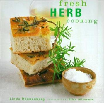 Fresh Herb Cooking 158479061X Book Cover