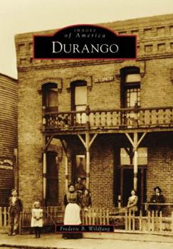 Durango - Book  of the Images of America: Colorado