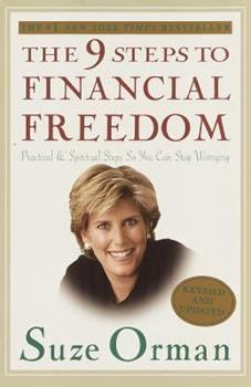 Paperback The 9 Steps to Financial Freedom : Practical and Spiritual Steps So You Can Stop Worrying Book