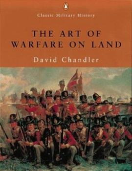 Paperback The Art of Warfare on Land (Classic Military History) Book