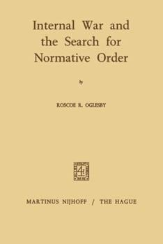 Paperback Internal War and the Search for Normative Order Book