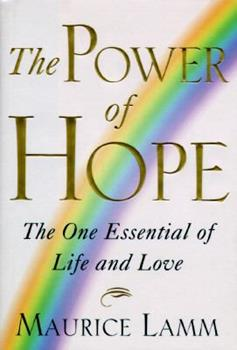 Hardcover POWER OF HOPE: The One Essential of Life and Love Book