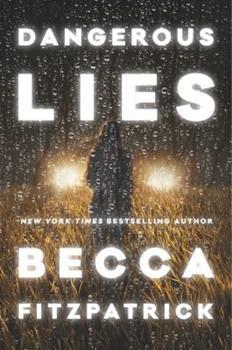 Dangerous Lies 1481424912 Book Cover