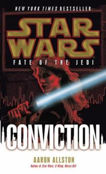Star Wars:  Fate of the Jedi - Conviction - Book  of the Star Wars Legends