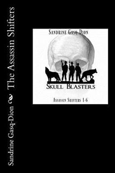 The Assassin Shifters, #1-6 - Book  of the Assassin/Shifter