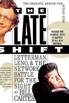 The Late Shift: Letterman, Leno, and the Network Battle for the Night 0786889071 Book Cover