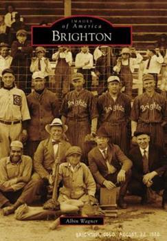 Brighton - Book  of the Images of America: Colorado