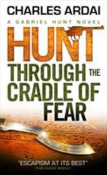 Hunt Through the Cradle of Fear 0843962585 Book Cover