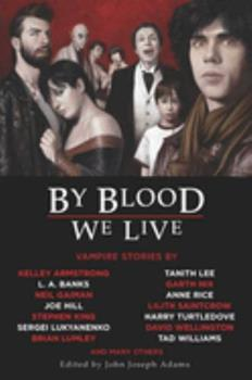 By Blood We Live - Book  of the Otherworld Stories