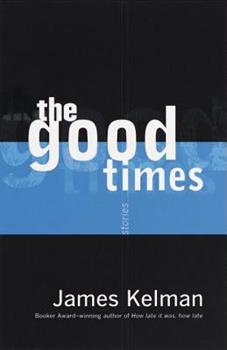 The Good Times 0385495803 Book Cover