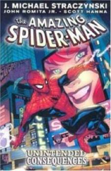 The Amazing Spider-Man Vol. 5: Unintended Consequences - Book #5 of the Amazing Spider-Man 1999 Collected Editions