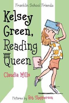 Kelsey Green, Reading Queen - Book  of the Franklin School Friends