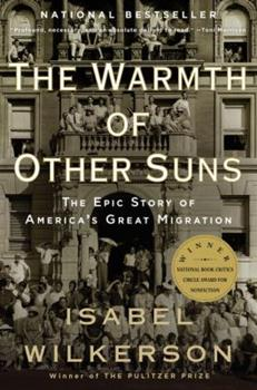 Paperback The Warmth of Other Suns: The Epic Story of America's Great Migration Book