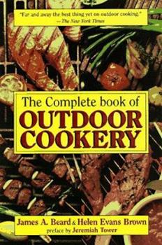 The Complete Book of Outdoor Cookery 1569247528 Book Cover